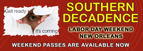 Southern Decadence Weekend Passes Available Now