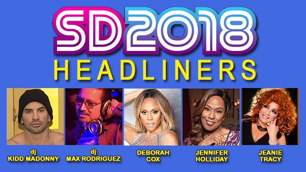 Southern Decadence Headliners: dj KIDD MADONNY, dj MAX RODRIGUEZ, DEBORAH COX, JENNIFER HOLLIDAY and JEANIE TRACY